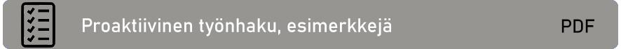 PDF-tiedosto: Proaktiivinen työnhaku, esimerkkejä