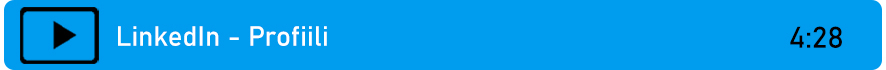 Linkki videoon: LinkedIn - Profiili